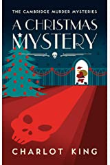 A Christmas Mystery (The Cambridge Murder Mysteries Book 4) Kindle Edition