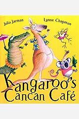 Kangaroo's Cancan Cafe Paperback