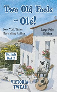 Two Old Fools - Olé! - LARGE PRINT
