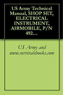 US Army Technical Manual, SHOP SET, ELECTRICAL INSTRUMENT, AIRMOBILE, P/N 4920-99 -CL-A80, NSN 4920-00-165-1453, TM 1-4920-447-13&P, 1991