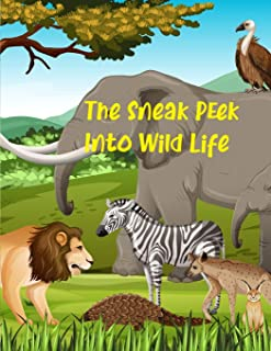 The Sneak Peek Into Wild Life: wildlife coloring books for adults