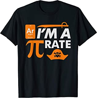 Ar I'm a Pirate Periodic Table and Pi day T-Shirt