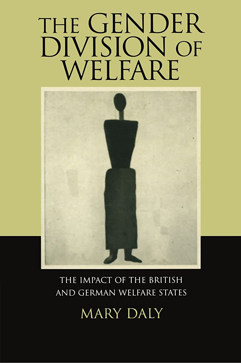 他の日金曜日開始The Gender Division of Welfare: The Impact of the British and German Welfare States