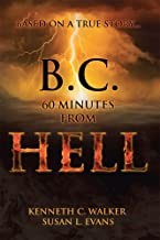 B.C. 60 Minutes From Hell