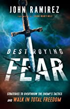 Destroying Fear