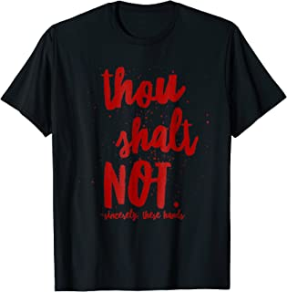 GGT | Thou Shalt Not | Touch My Hair Kill My Vibe Tshirt