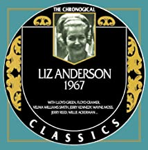 Liz Anderson - Chronological Classics 1967