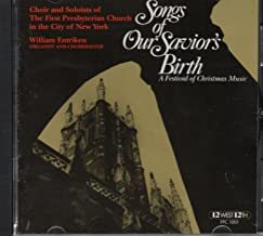 Songs of Our Savior's Birth - A Festival of Christmas Music