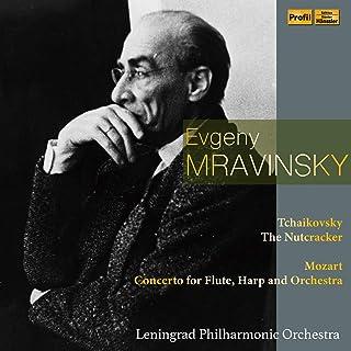 チャイコフスキー : くるみ割り人形 | モーツァルト : フルートとハープのための協奏曲 (Tchaikovsky : The Nutcracker | Mozart : Concerto for Flute, Harp and Orches...