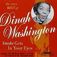 Smoke Gets in Your Eyes: B.O. Dinah Washington
