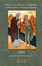 2020 Daily Lives, Miracles, and Wisdom of the Saints & Fasting Calendar