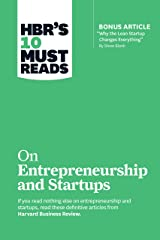 """HBR's 10 Must Reads on Entrepreneurship and Startups (featuring Bonus Article """"Why the Lean Startup Changes Everything"""" by Steve Blank) Kindle Edition"""
