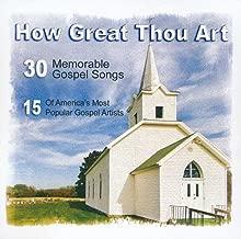 How Great Thou Art - 30 Memorable Gospel Songs - 15 Of America's Most Popular Gospel Artists Set