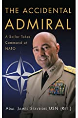 The Accidental Admiral: A Sailor Takes Command at NATO (English Edition) eBook Kindle