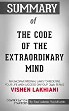 Summary of The Code of the Extraordinary Mind: 10 Unconventional Laws to Redefine Your Life and Succeed On Your Own Terms | Conversation Starters