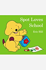 Spot Loves School Board book