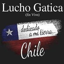 Lucho Gatica: Dedicado a Mi Tierra... Chile (En Vivo)