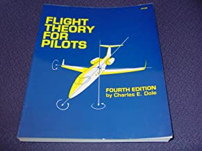 Flight Theory for Pilots, Fourth Edition (Jeppesen-Sanderson Training Products)