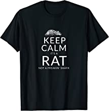 Keep Calm Its A Rat Funny Pet Rat or Mouse Gift Shirt - W