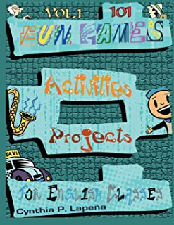 101 Fun Games, Activities, and Projects for English Classes, vol. 1: Volume 1: Breaking the Ice