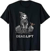 Death deadlift Shirt bodybuilder Powerlifting Funny Gym T-Shirt