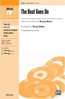 The Beat Goes On - Words and music by Sonny Bono [Sonny & Cher] / arr. Greg Gilpin - Choral Octavo - 2-Part / SSA