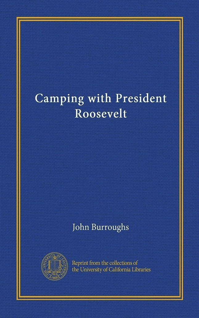 屋内で指コーナーCamping with President Roosevelt