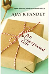 An Unexpected Gift Kindle Edition