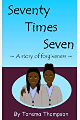 Seventy Times Seven: A story of forgiveness (Mini Milagros Collection) Kindle Edition