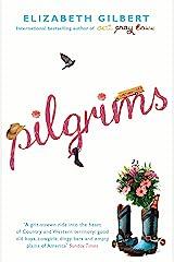 Pilgrims Kindle Edition