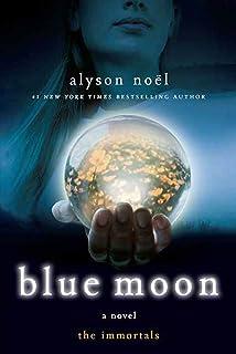 Blue Moon (The Immortals, Book 2)