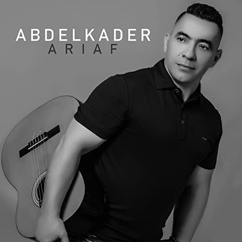 TÉLÉCHARGER ABDELKADER ARIAF MP3 GRATUITEMENT