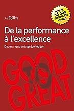 De la Performance à l'excellence: Devenir une entreprise leader (VILLAGE MONDIAL) (French Edition)