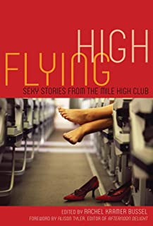 Flying High: Sexy Stories from the Mile High Club (English Edition)