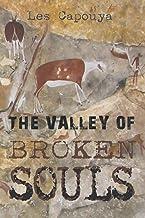The Valley of Broken Souls