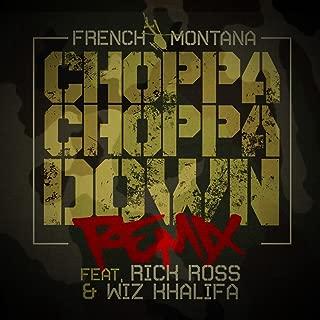 Choppa Choppa Down (Remix) (feat. Rick Ross & Wiz Khalifa) - Single [Explicit]