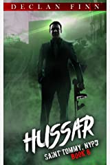 Hussar: A Catholic Action Horror Novel (Saint Tommy, NYPD Book 8) Kindle Edition