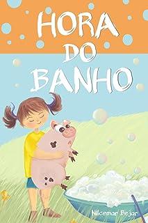 Hora do Banho: Bathtime