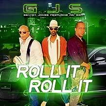 Roll It Roll It