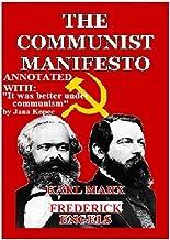 """The Communist Manifesto: Includes """"It Was Better Under Communism"""" annotation"""