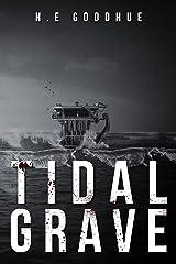 Tidal Grave Kindle Edition