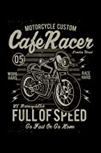 Notebook Planner Vintage Motorcycle Biker Cafe Racer Full Of Speed: 114 Pages, High Performance, Management, Menu, Persona...