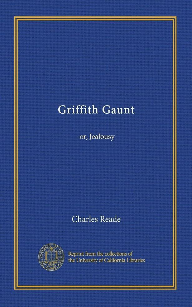 ラバ海岸億Griffith Gaunt (v.3): or, Jealousy