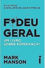 F*deu Geral. Um Livro Sobre Esperança? (Portuguese Edition) Kindle Edition