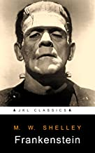 Frankenstein: #22 Of 100 + FREE An Old Babylonian Version Of The Gilgamesh Epic (JKL Classics - Active TOC, Active Footnotes ,Illustrated)