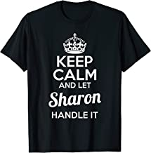 Sharon T-Shirt Keep Calm and Let Sharon Handle It