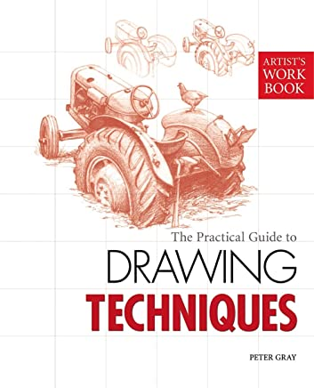 The Practical Guide to Drawing Techniques: [Artist's Workbook] (English Edition)