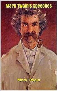 Mark Twain's Speeches (English Edition)
