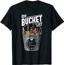 My Bucket List Shirt Funny Beer Drinking Gift Tshirt Bucket