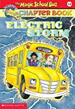Electric Storm (Turtleback School & Library Binding Edition) (Magic School Bus Science Chapter Books)